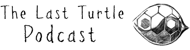 Introducing – The Last Turtle Podcast!